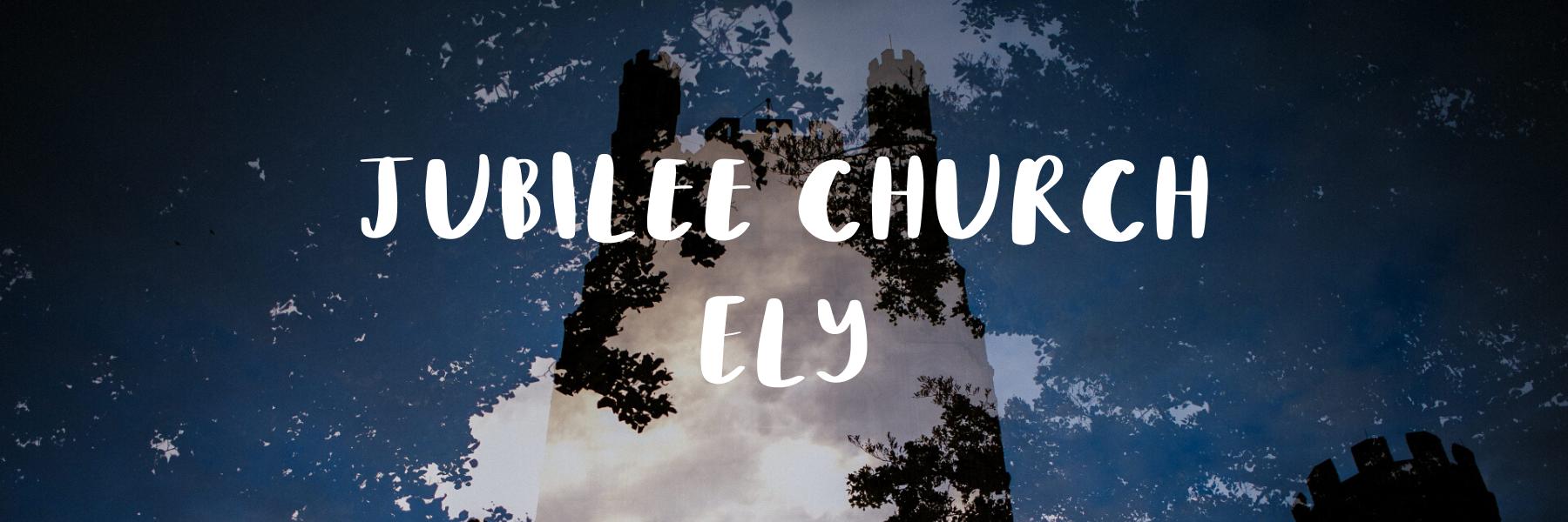 Jubilee Church Ely